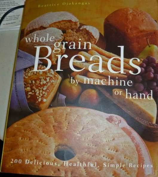 My dog-eared copy of Whole Grain Breads by Machine and Hand by Beatrice Ojakangas