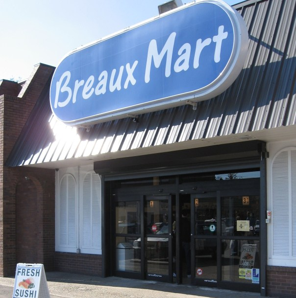 Dude! It's Breaux Mart!